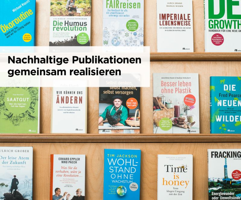 Publikationen aus dem oekom verlag, Foto: oekom verlag