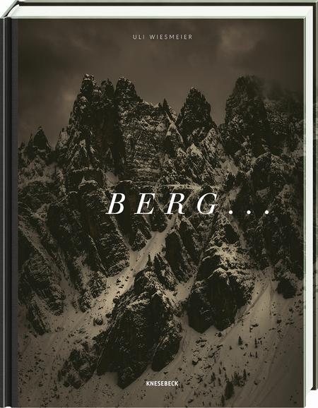 """Buchcober """"Berge..."""" von Uli Wiesmeier bei Knesebeck Verlag"""
