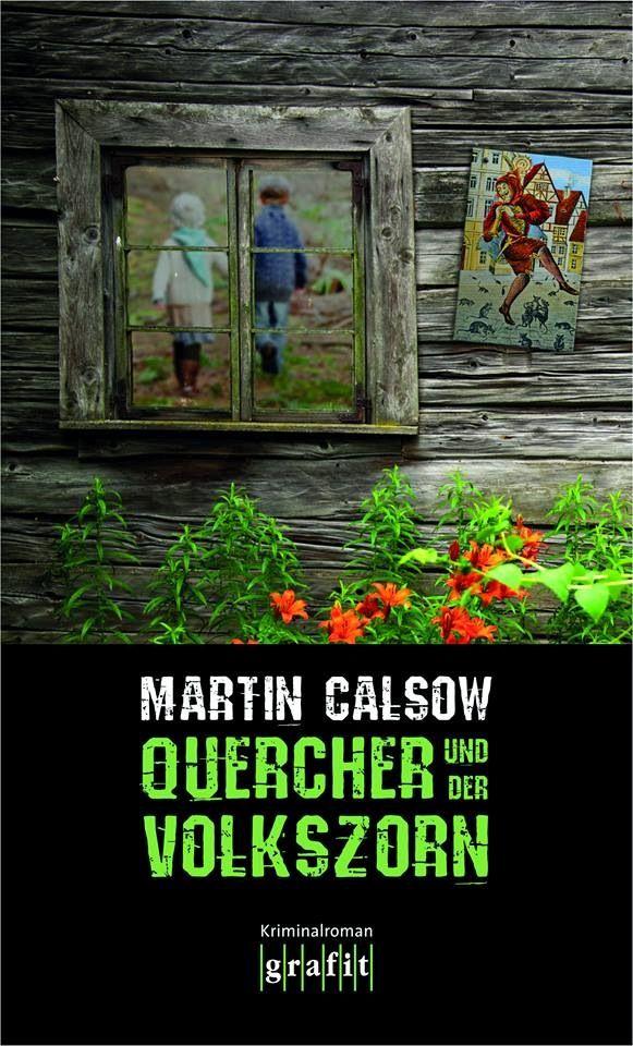 """Cover """"Quercher und der Volkszorn"""" von Martin Calsow"""