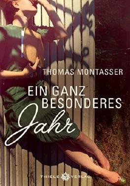 Cover Thomas Montasser Buchhandlungsroman - Ein ganz besonderes Jahr