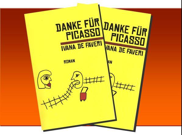 Ivana de Faveri - Danke für Picasso