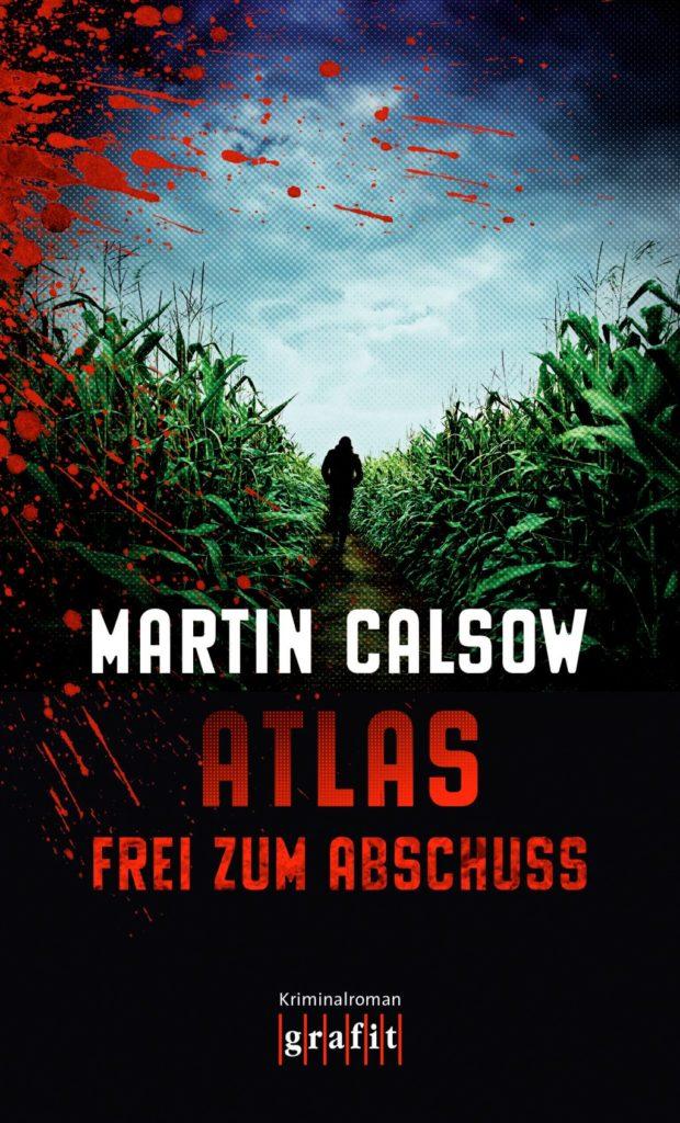 """Martin Calsow: Cover """"Atlas - frei zum Abschuss"""""""