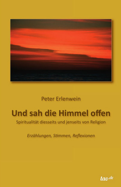 """Peter Erlenwein: Buchcover """"Und sah die Himmel offen"""""""