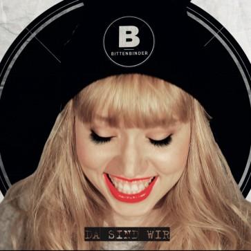 """Cover des ersten Bittenbinder-Albums """"Da sind wir"""""""