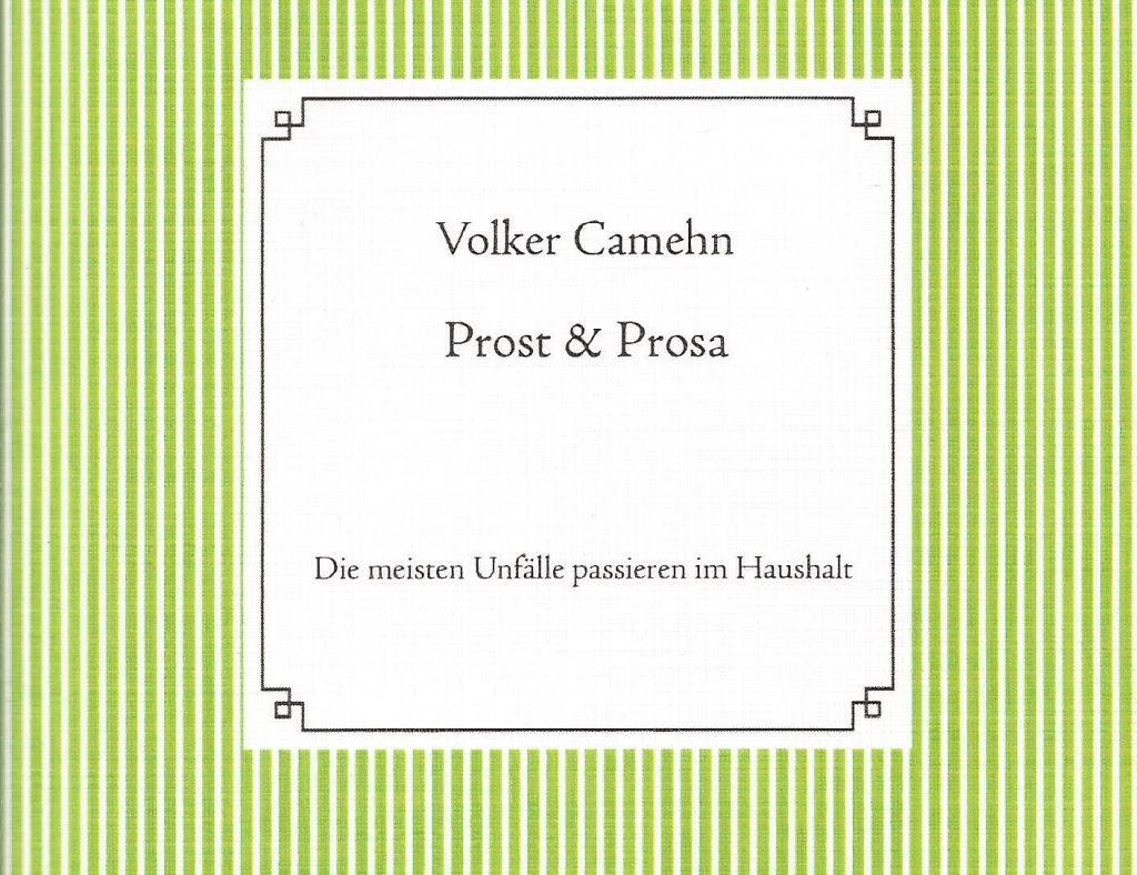 Cover von Prost & Prosa Nummer 3: Die meisten Unfälle passieren im Haushalt