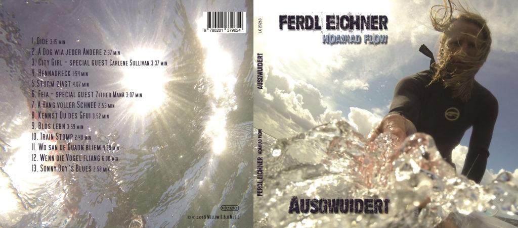 """Cover der brandneuen CD """"AUSGWUIDERT"""". Foto: Ferdl Eichner"""