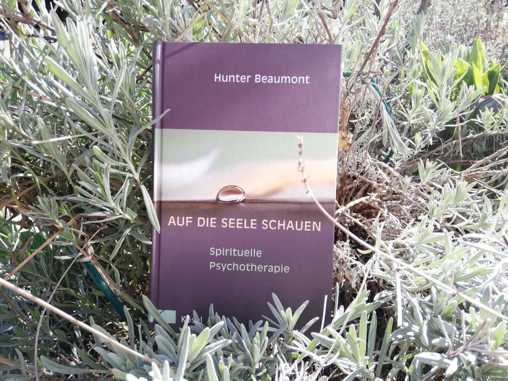 """Psychotherapie: Das Buch """"Auf die Seele schauen"""" von Hunter Beaumont im Kösel-Verlag"""