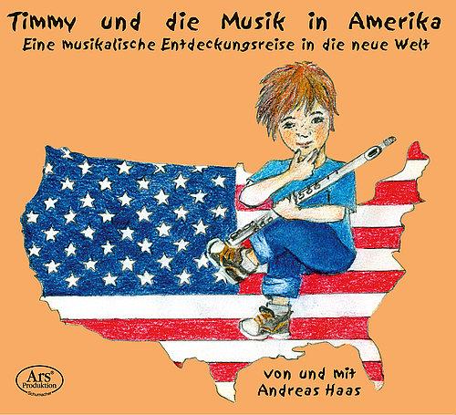 CD Timmy und die Musik in Amerika