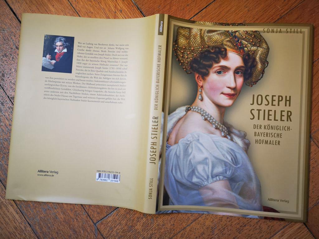 Joseph Stieler am Tegernsee - Das Buch von Sonja Still über den Hofmaler Joseph Stieler